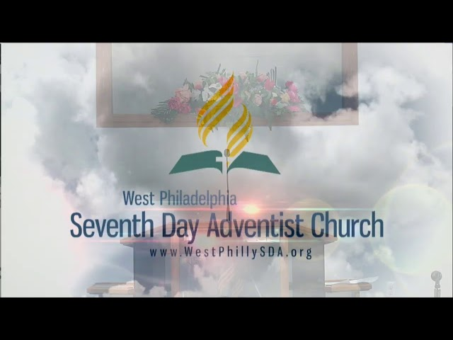 West Philadelphia SDA Church Live Stream  8/28/2021