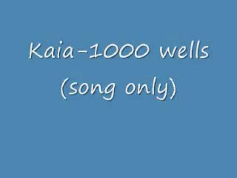kaia-1000 wells