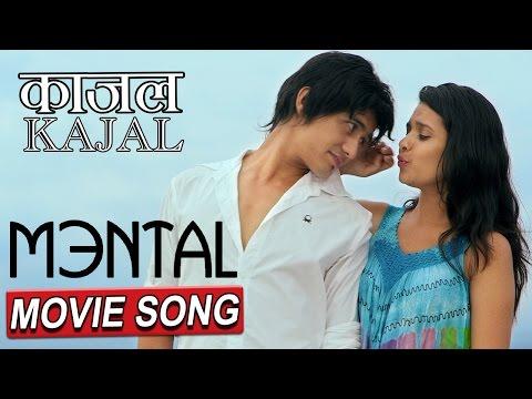 KAJAL || काजल || MENTAL || NEPALI MOVIE SONG || RELEASE MANGSIR 10