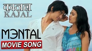 KAJAL || काजल || MENTAL || NEPALI MOVIE SONG || RELEASE MANGSIR 10 thumbnail