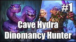 [Hearthstone] Cave Hydra Dinomancy Hunter (Part 1)