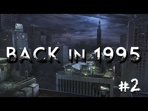 Back in 1995 | #2 (END) | ROSE TINTED GLASSES