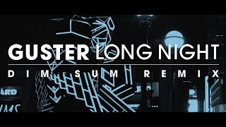 Guster - ?Long Night? [Dim Sum Remix]