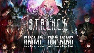 STALKER ANIME OPENING (parody on Overlord 3)