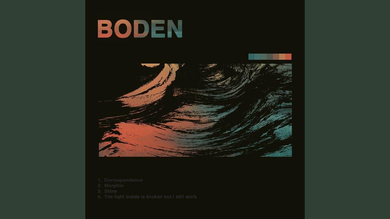 The Light Inside Is Broken (But I Still Work) - Boden | Shazam