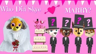 Paw Patrol Skye Gets Married!