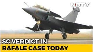 Rafale Deal Supreme Court Verdict: Will A Probe Be Ordered? Verdict Today