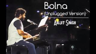 bolna (unplugged version) | arijit singh | 2016 | unplugged arijit singh