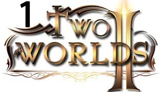Two Worlds 2 прохождение два мира 2 #1