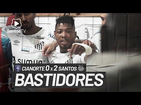 CIANORTE 0 X 2 SANTOS | BASTIDORES | COPA DO BRASIL (01/06/21)