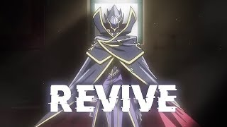 REVIVE ~ [ Code Geass Lelouch Of The Resurrection Ending ] ~ AMV
