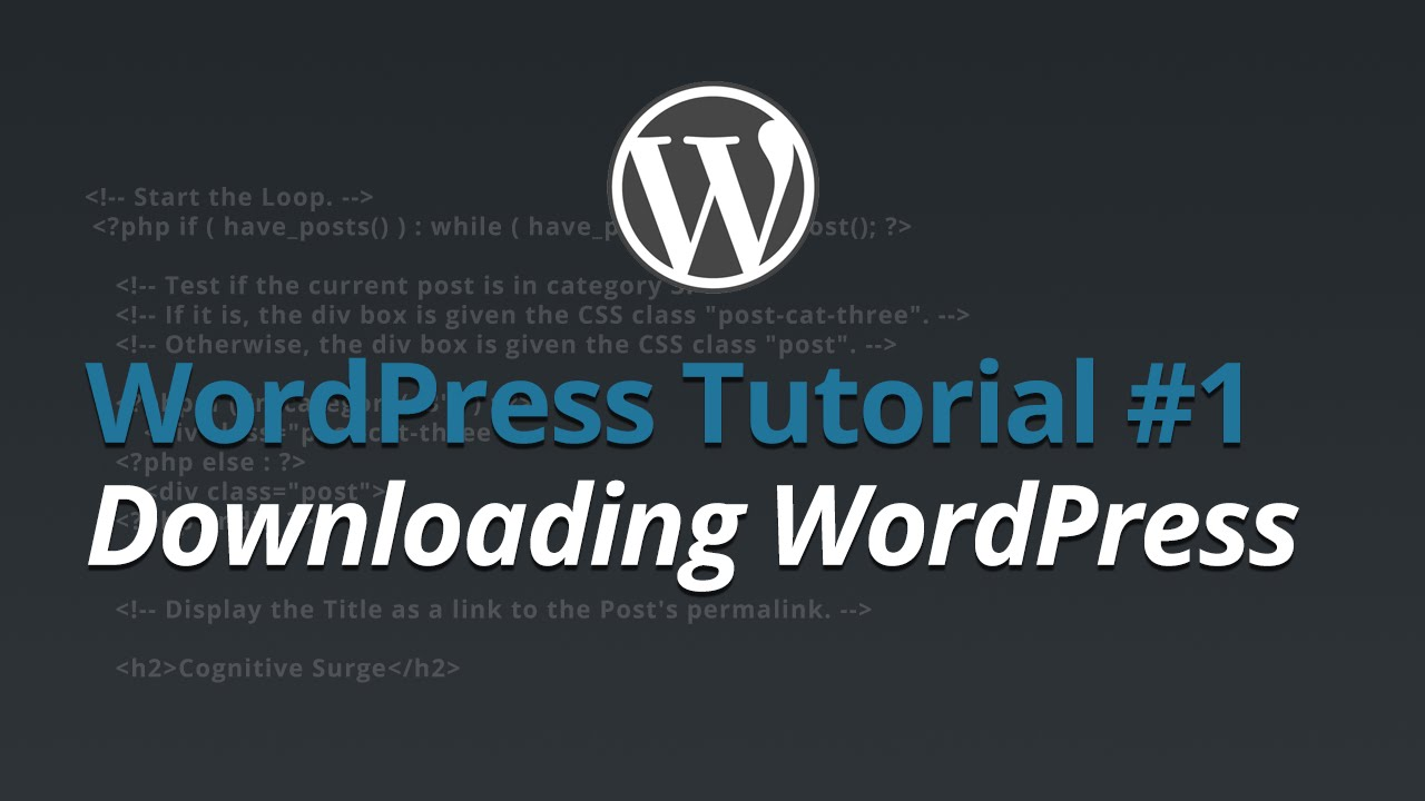 WordPress Tutorial - #1 - Downloading WordPress