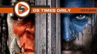 GS Times [DAILY]. WarCraft, The Walking Dead, Outlast 2