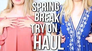 Spring Break TRY-ON HAUL!