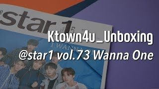 [Ktown4u Unbxoing] @STAR1 Magazine vol.73 (April 2018) WANNA ONE cover