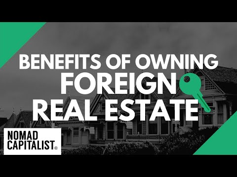 Benefits of International Real Estate Ownership