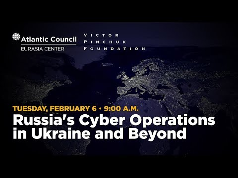 Russia's Cyber Operations in Ukraine and Beyond