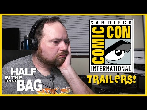 Half in the Bag Episode 150: Comic Con 2018 Trailers