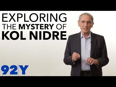 Exploring the Mystery of Kol Nidre - YouTube