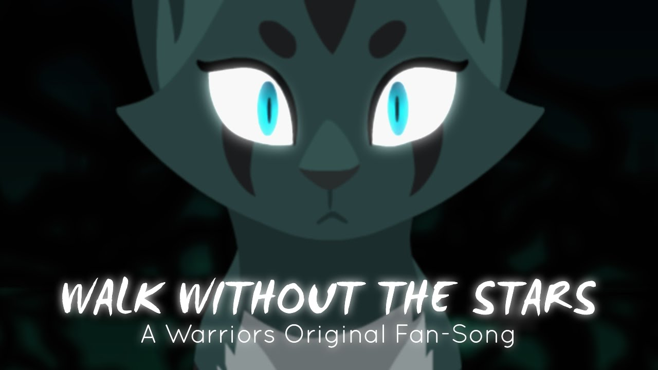 "Download ""Walk Without The Stars"" Ivypool. (ORIGINAL WARRIOR CATS RAP/SONG)"