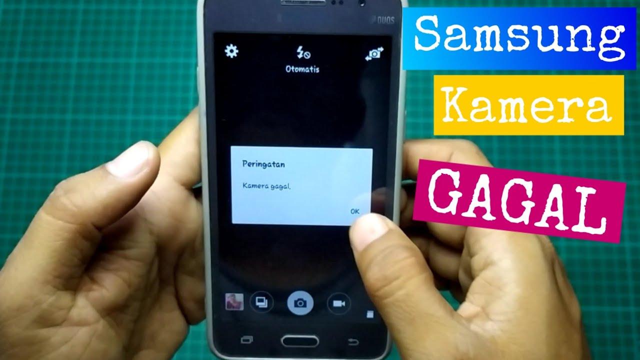 Kamera Gagal Hp Android Samsung Dll Tutorial Youtube