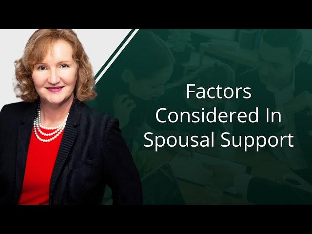 Factors Considered In Spousal Support
