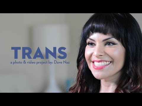 Trans: A Photo & Video Project by: Dave Naz - Part 3 from YouTube · Duration:  23 minutes 30 seconds