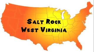 Download lagu How to Say or Pronounce USA Cities Salt Rock West Virginia MP3