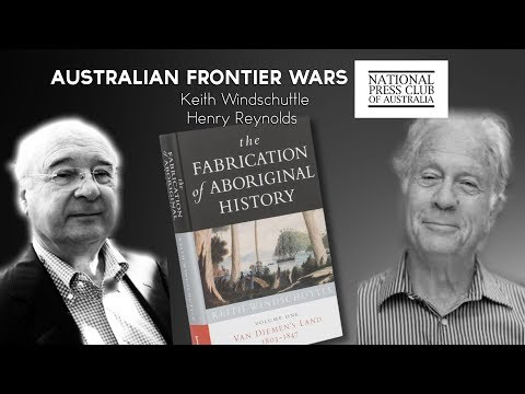 Australian Frontier Wars: Keith Windschuttle and Henry Reynolds at the National Press Club