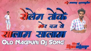 Old Nagpuri Song Dj    Speaker Blast Mix    Dj Anuj Gumla
