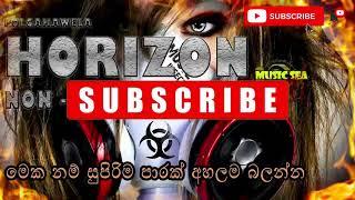 Polgahawela Horizon | Polgahawela Horizon Nonstop | Best Sinhala nonstop | Dance nonstop | 2020