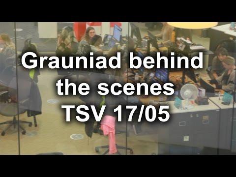 Grauniad behind the Scenes - TSV 17/05
