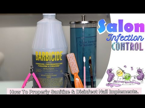 Salon Infection Control | How To Properly Sanitize & Disinfect Nails Implements