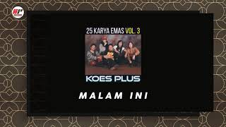 Koes Plus - Malam Ini (Official Audio)