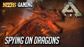 Ark: Survival Evolved - Spying on Dragons