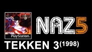 NAZ5   TEKKEN 3 (1998)   by PeŤan   #02