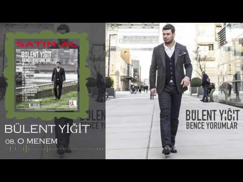 Bülent Yiğit - 2016 O Menem (Offical Music)
