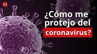 ¿Cómo me protejo del coronavirus?