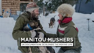 LES MANITOU MUSHERS - Meeting serie - #Quebec #Lamauricie #Canada