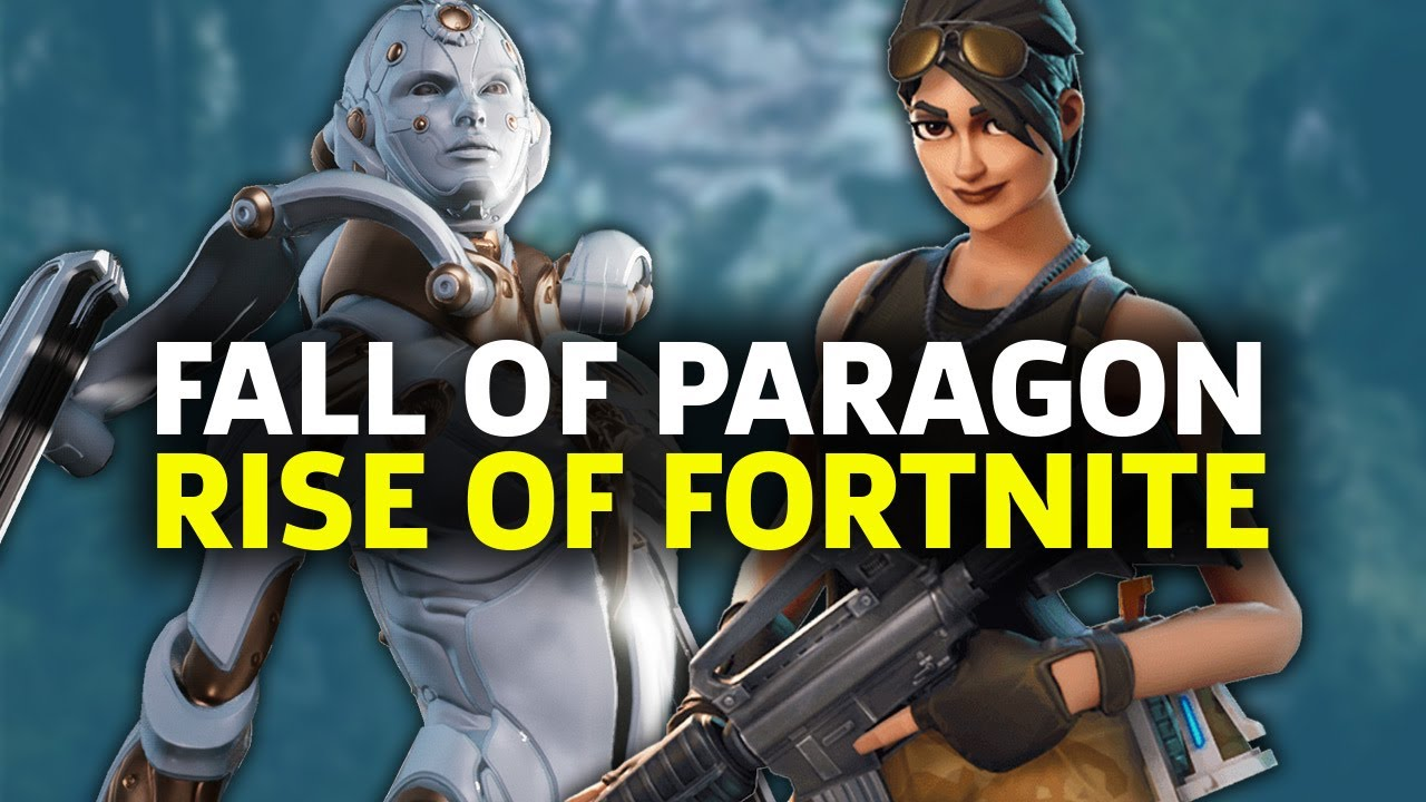 The Death Of Paragon And Rise Of Fortnite Youtube