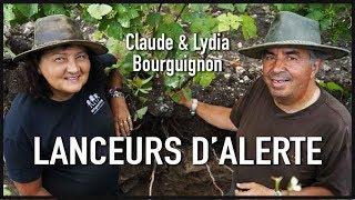 CLAUDE & LYDIA BOURGUIGNON : LANCEURS D'ALERTE