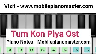 Tum Kon Piya Piano(Ost)|Rahat Fateh Ali|Piano lessons|Piano music|Mobile piano|Keyboard|Online|Sad
