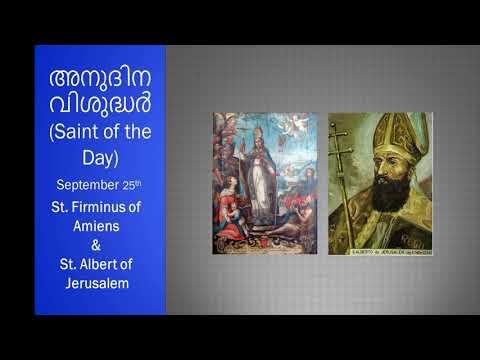 അനുദിന വിശുദ്ധർ (Saint of the Day) September 25th - St. Firminus of Amiens & St. Albert of Jerusalem