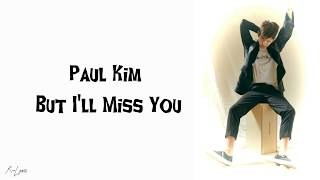 Paul Kim(폴킴) _ But I'll Miss You(우리 만남이) Easy Lyrics