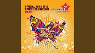 Dance for Freedom (Official Street Parade Hymn 2013) (Extended Mix)