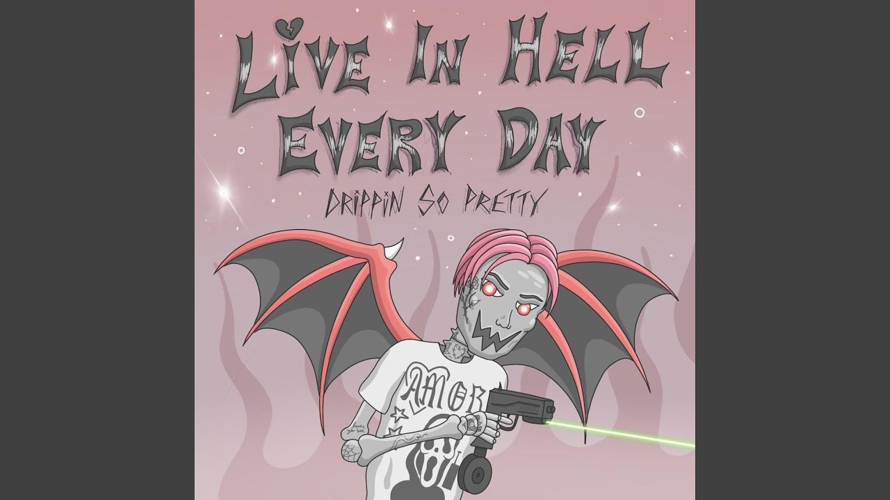 live in hell everyday
