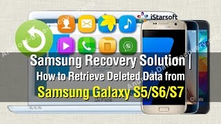 Samsung Recovery Solution | How to Retrieve Deleted Data from Samsung Galaxy S5/S6/S7