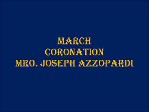 March - Coronation - Mro. Joseph Azzopardi