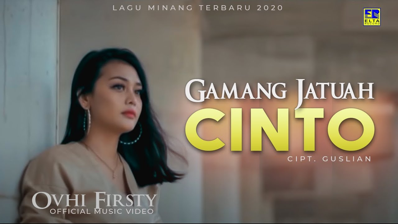 Download Ovhi Firsty - GAMANG JATUAH CINTO [Official Music Video] Lagu Minang Terbaru 2020