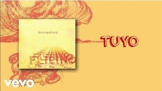 Dong Abay - Tuyo (lyric video)